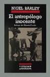 el-antropologo-inocente-notas-desde-una-choza-de-barro-21-ed-9788433925183